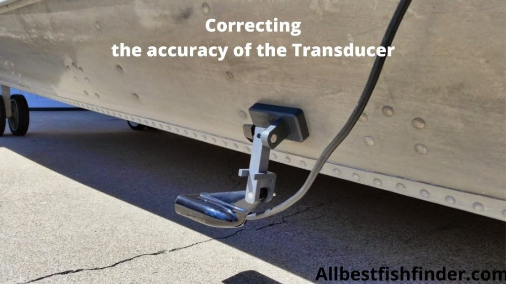 Accuracy the transducer .how to use a fish finder?