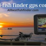 best fish finder for gps combo